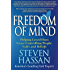 Freedom of Mind: Helping Loved Ones Leave Controlling People, Cults, and Beliefs