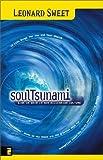 Soul Tsunami, Leonard Sweet, 0310243122