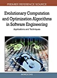 img - for Evolutionary Computation and Optimization Algorithms in Software Engineering: Applications and Techniques book / textbook / text book