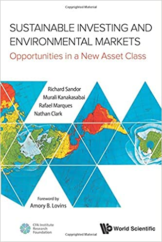 Sustainable Investing and Environmental Markets: Opportunities in ...