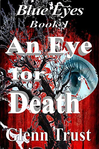 An Eye for Death (Blue Eyes Book 1)