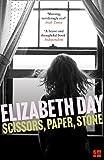 Scissors, Paper, Stone by  Elizabeth Day in stock, buy online here