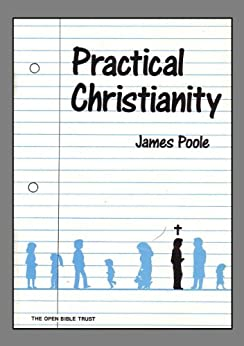 Practical Christianity by [Poole, James]