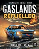 Gaslands: Refuelled: Post-Apocalyptic Vehicular