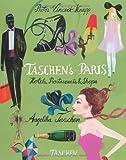 TASCHEN's Paris, Vincent J. Knapp, 3836509326