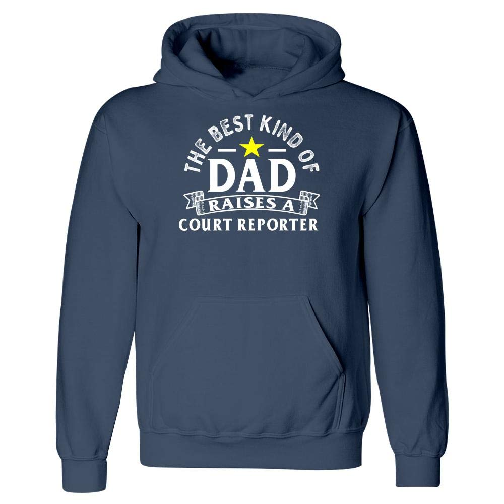 The Best Kind of Dad Raises A Court Reporter Hoodie