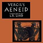 The Aeneid: An Epic Poem of Rome |  Vergil