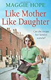 Like Mother, Like Daughter, Maggie Hope, 0091952913