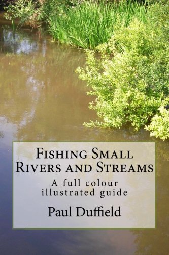 Fishing Small Rivers and Streams