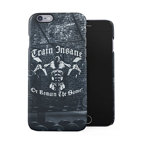 Power Training Bodybuilder Monster Gains Train Insane Or Remain The Same Quote Plastic Phone Snap On Back Case Cover Shell For iPhone 6 Plus & iPhone 6s Plus