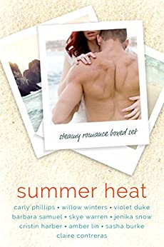 Summer Heat: A Steamy Romance Boxed Set by [Phillips, Carly, Winters, Willow, Contreras, Claire, Duke, Violet, Samuel, Barbara, Harber, Cristin, Burke, Sasha, Warren, Skye, Snow, Jenika, Lin, Amber]