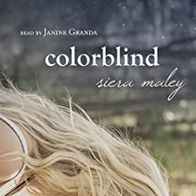 Colorblind Audiobook by Siera Maley Narrated by Janine Granda