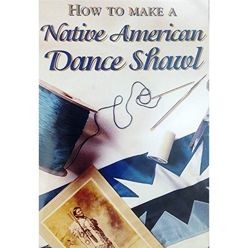 How to make a Native American Dance Shawl-DVD
