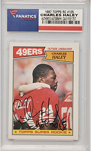 Charles Haley San Francisco 49ers Autographed 1987 Topps Rookie #125 Card with HOF 2015 Inscription - Fanatics Authentic Certified
