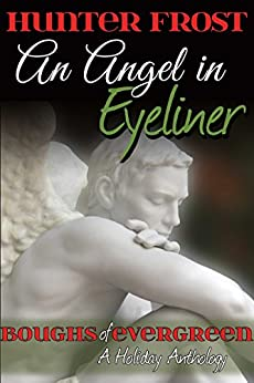 An Angel in Eyeliner by Hunter Frost | amazon.com