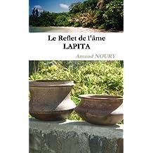 Le reflet de l'âme Lapita (French Edition)