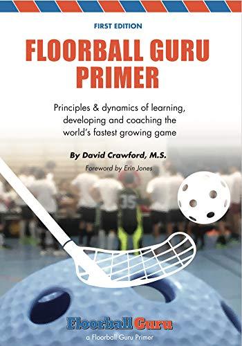 The Floorball Guru Primer