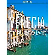 Venecia Guía de Viaje (Spanish Edition)
