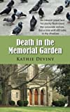 Death in the Memorial Garden, Kathie Deviny, 1603818995