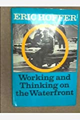 Working and Thinking on the Waterfront, a Journal: June 1958-May 1959 Hardcover