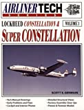 Lockheed Constellation & Super Constellation - Airliner Tech Vol. 1
