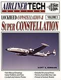 Lockheed Constellation & Super Constellation - Airliner Tech Vol. 1