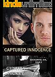 CAPTURED INNOCENCE (A Christian Romantic Suspense) (Overcoming Evil Book 2)