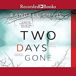 Two Days Gone Audiobook