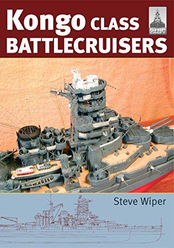 (Kongo Class Battlecruisers (ShipCraft Series Book 9))