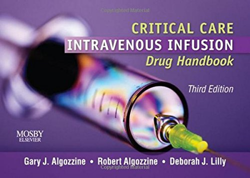 Critical Care Intravenous Infusion Drug Handbook, 3e