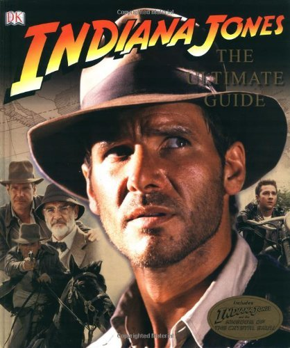 Indiana Jones Ultimate Guide (Indiana Jones Film Tie in) by Jim Luceno (1-May-2008) Hardcover