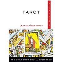 Tarot Plain & Simple: The Only Book You'll Ever Need