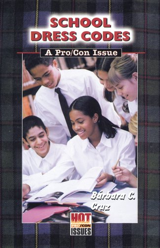 School Dress Codes: A Pro/Con Issue (Hot Pro/Con Issues)