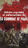 Histoire populaire et parlementaire de la Commune de Paris par Arnould