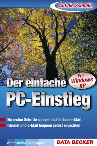 Auf die Schnelle - Der einfache PC-Einstieg (XP-Edition): Kt