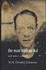 The Man With No Hat: and other stories Paperback