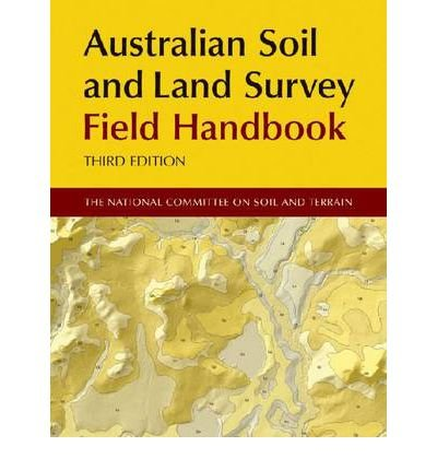 [(Australian Soil and Land Survey Field Handbook)] [Author: The National Committee for Soil and Terrain] published on (July, 2010) ebook