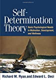 img - for Self-Determination Theory: Basic Psychological Needs in Motivation, Development, and Wellness book / textbook / text book