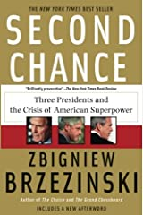 Second Chance: Three Presidents and the Crisis of American Superpower Paperback