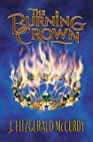 Burning Crown: The Second Book of The Serpent's Egg Trilogy