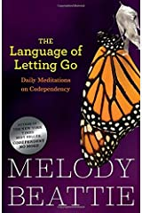 The Language of Letting Go: Daily Meditations for Codependents (Hazelden Meditation Series) Paperback