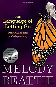 The Language of Letting Go: Daily Meditations for Codependents (Hazelden Meditation Series)