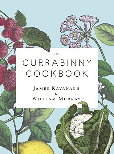 The Currabinny Cookbook by James Kavanagh, William Murray