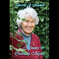 Memoirs of an Ordinary Mystic (English Edition)