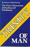 Trinity of Man, Dennis Bennett and Rita Bennett, 0882704613