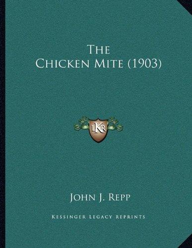 The Chicken Mite (1903)