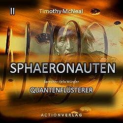 Der Quantenflüsterer (Sphaeronauten 2)