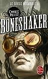 Le siècle mécanique, tome 1 : Boneshaker par Priest