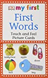 My First Touch and Feel Picture Cards: First Words (My 1st T F Picture Cards)