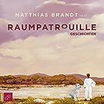 Raumpatrouille: Geschichten | Matthias Brandt